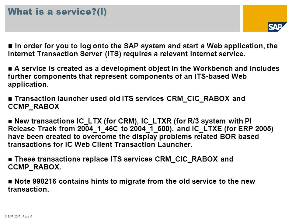 © SAP 2007 / Page 7 How to display the services Services CRM_CIC_RABOX and CCMP_RABOX can be displayed in transaction SE80 as an Internet Service Services must always be published in order to work!!!