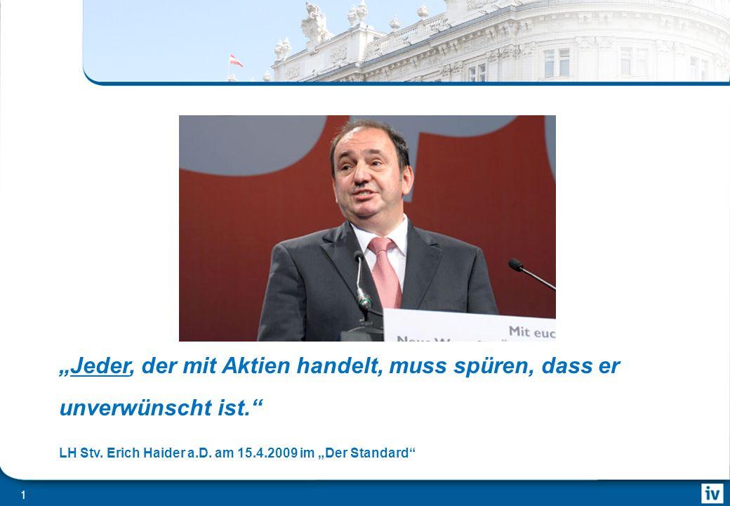 BE Geldanlage Roadshow 15. November 2010 Warum bekommt Österreich eine Capital Gains Tax