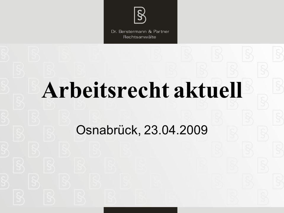 1 Arbeitsrecht aktuell Osnabrück, 23.04.2009