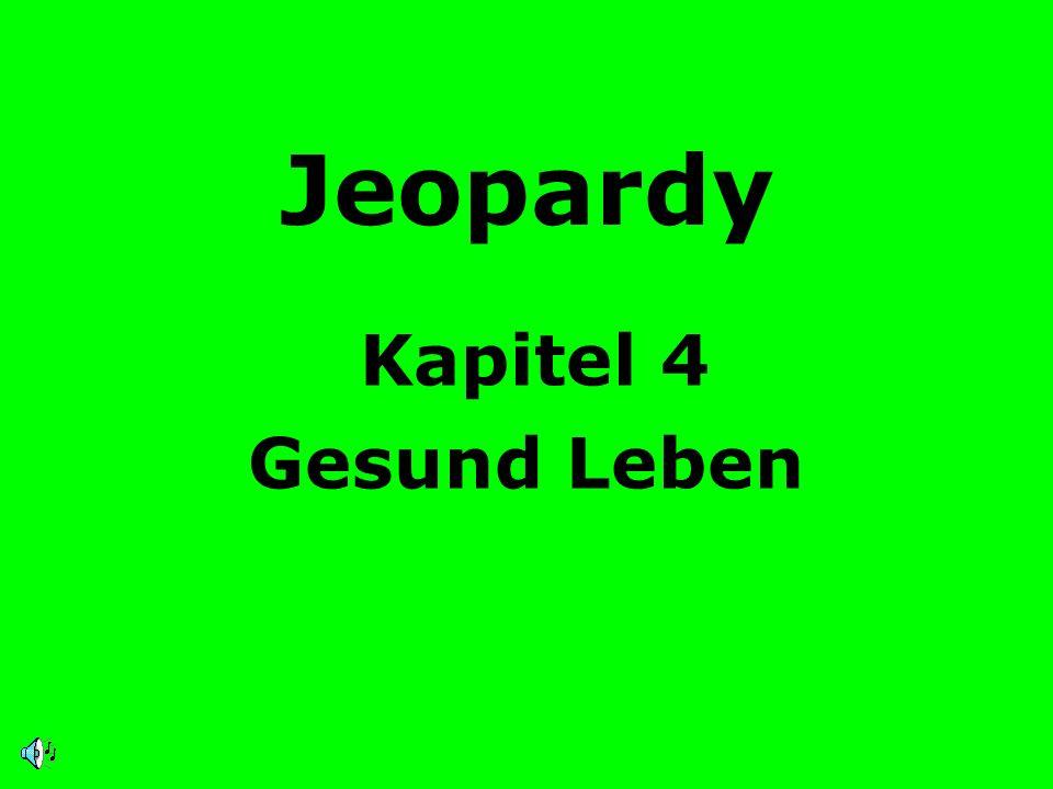 Jeopardy Kapitel 4 Gesund Leben