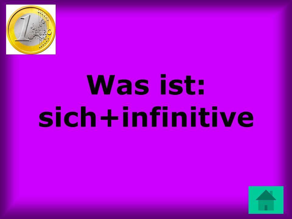 Was ist: sich+infinitive