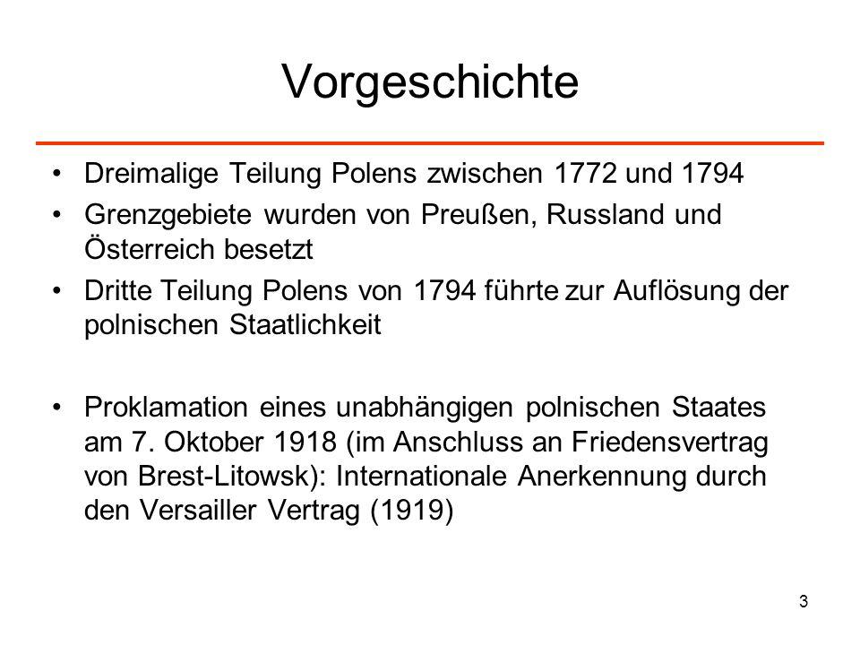 3 Vorgeschichte Dreimalige Teilung Polens zwischen 1772 und 1794 Grenzgebiete wurden von Preußen, Russland und Österreich besetzt Dritte Teilung Polen