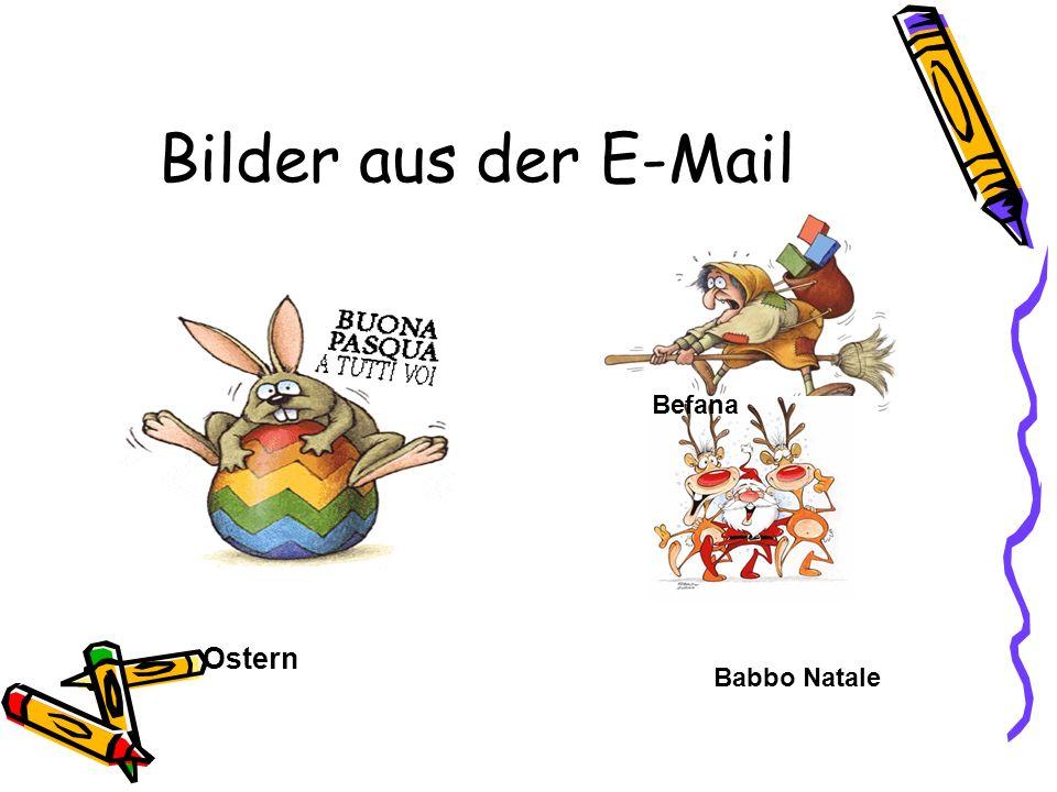 Bilder aus der E-Mail Ostern Befana Babbo Natale