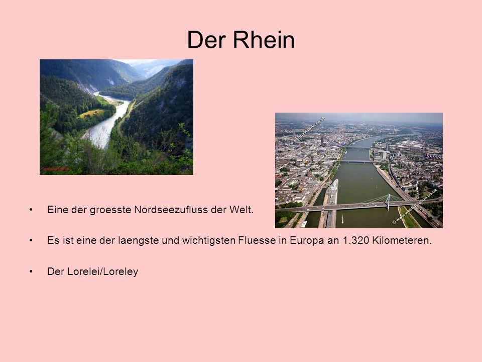 Der Rhein Eine der groesste Nordseezufluss der Welt.