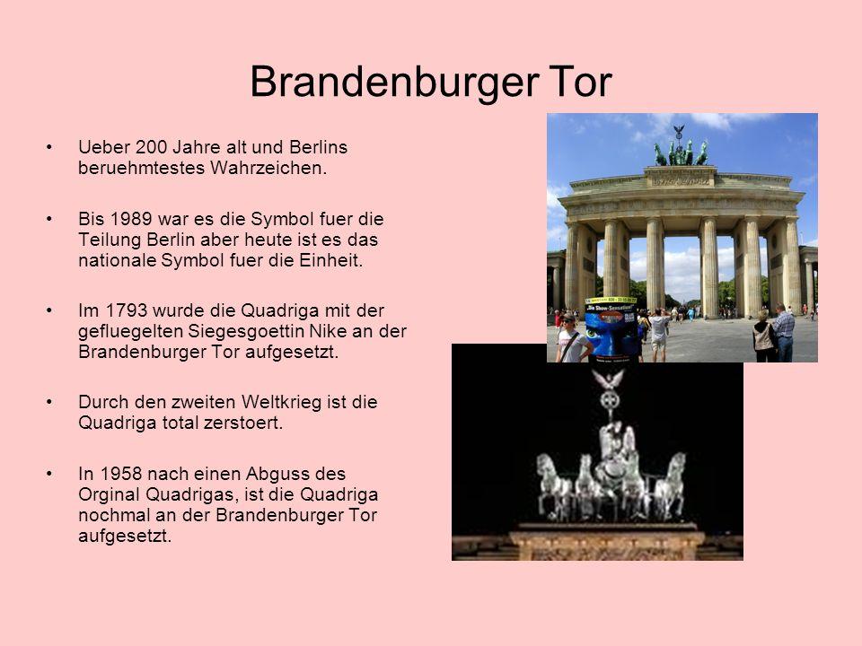 Brandenburger Tor Ueber 200 Jahre alt und Berlins beruehmtestes Wahrzeichen.