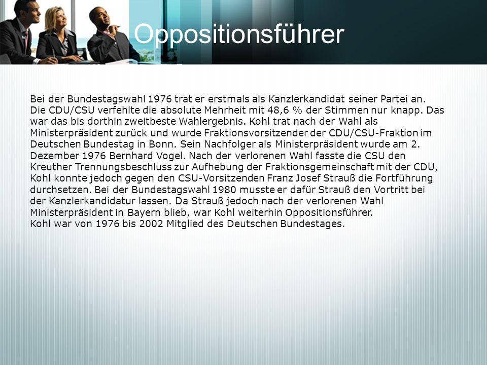 Oppositionsführer Bei der Bundestagswahl 1976 trat er erstmals als Kanzlerkandidat seiner Partei an. Die CDU/CSU verfehlte die absolute Mehrheit mit 4