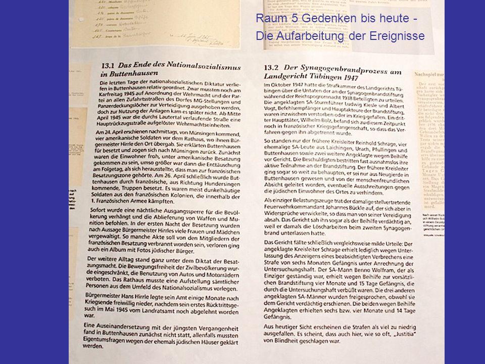 Raum 5 Gedenken bis heute Ende des NS-Regimes und Synagogenbrandp rzess Raum 5 Gedenken bis heute - Die Aufarbeitung der Ereignisse Raum 5 Gedenken bi