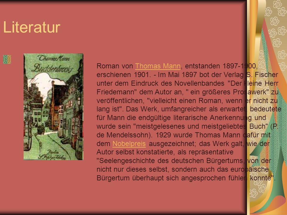 Literatur Roman von Thomas Mann, entstanden 1897-1900, erschienen 1901.