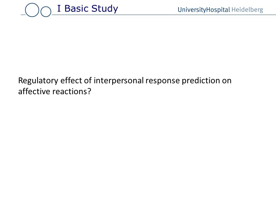 Regulatory effect of interpersonal response prediction on affective reactions? I Basic Study