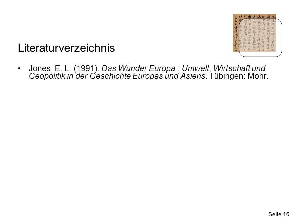 Seite 16 Literaturverzeichnis Jones, E.L. (1991).
