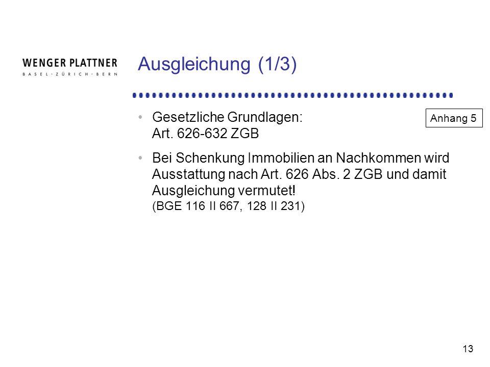 13 Ausgleichung (1/3) Gesetzliche Grundlagen: Art.