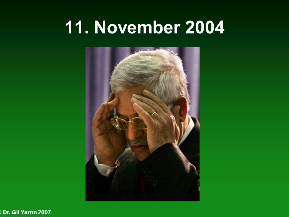 © Dr. Gil Yaron 2007 11. November 2004