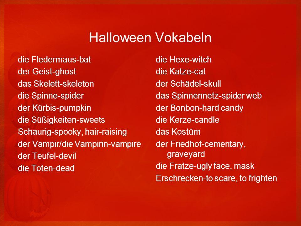 Halloween Vokabeln die Fledermaus-bat der Geist-ghost das Skelett-skeleton die Spinne-spider der Kürbis-pumpkin die Süßigkeiten-sweets Schaurig-spooky