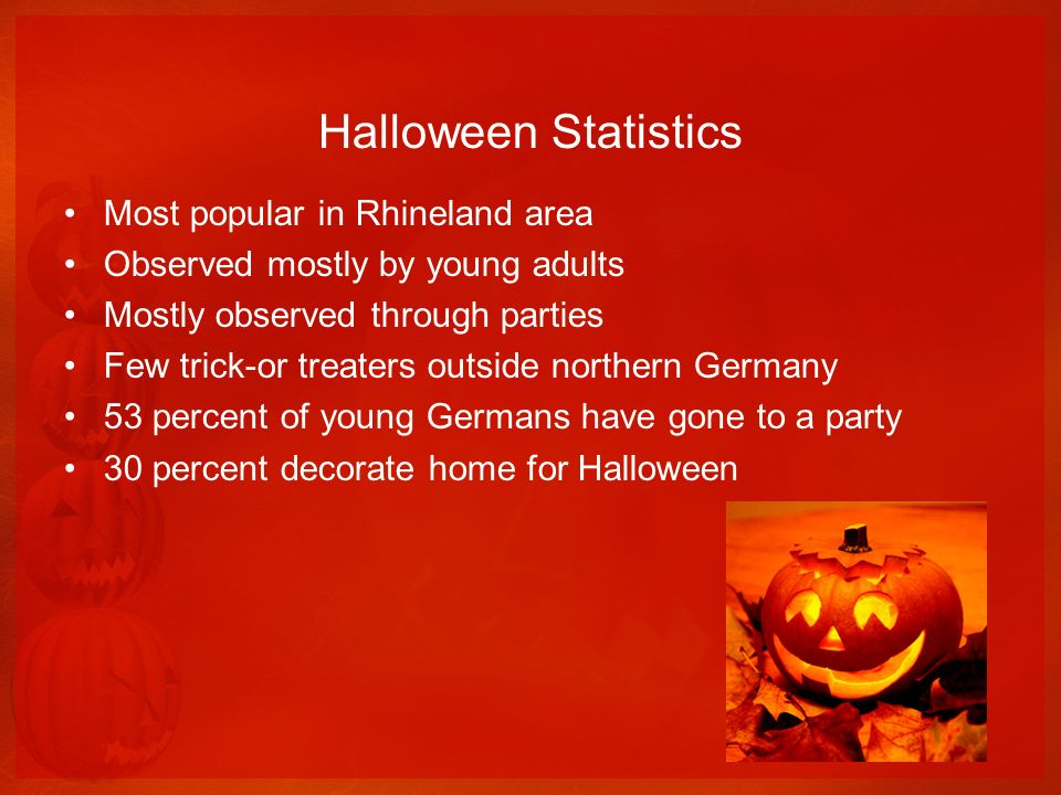 Halloween in Berlin Markets from October 1 st to November 14 th Rocky Horror Picture Show Fall vacation time Many parties