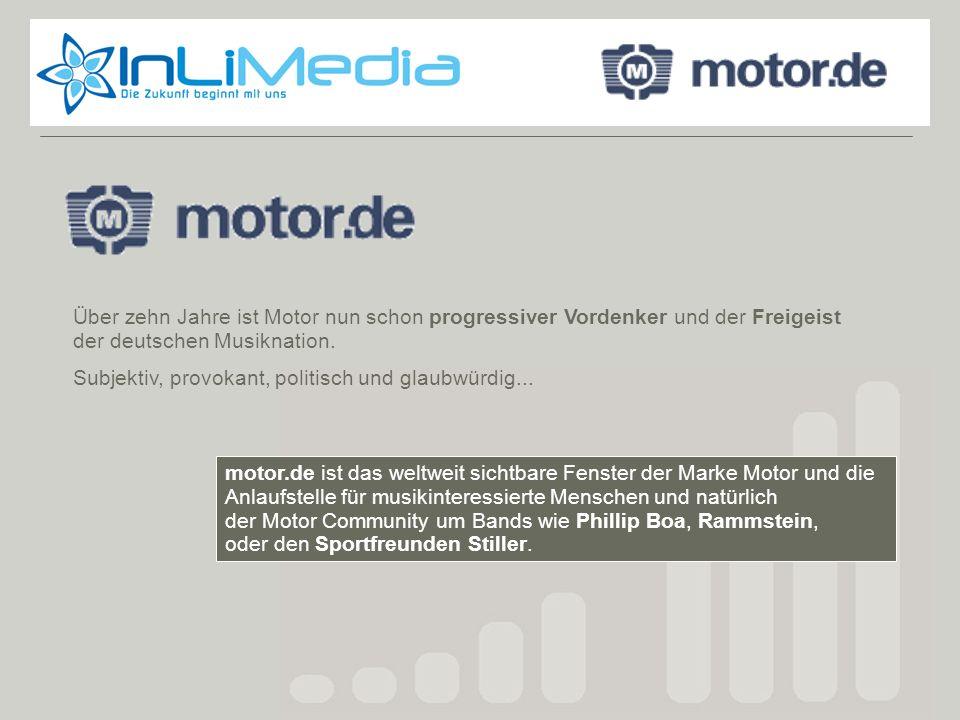 Motor.de motor.de ist das weltweit sichtbare Fenster der Marke Motor und die Anlaufstelle für musikinteressierte Menschen und natürlich der Motor Comm