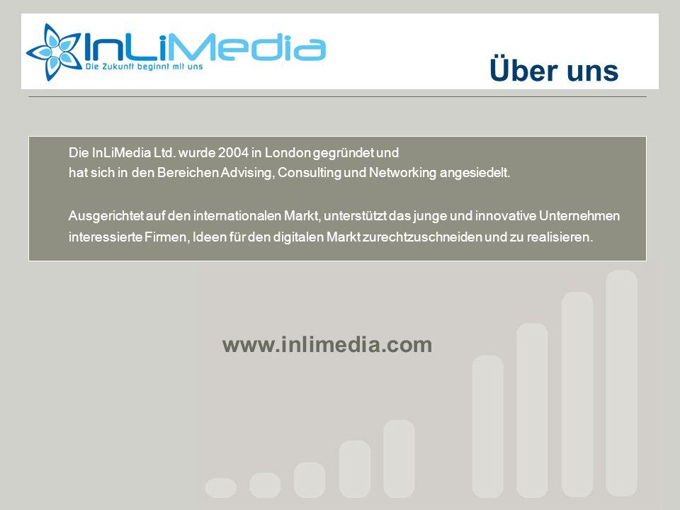 Über uns Die InLiMedia Ltd. wurde 2004 in London gegründet und hat sich in den Bereichen Advising, Consulting und Networking angesiedelt. Ausgerichtet