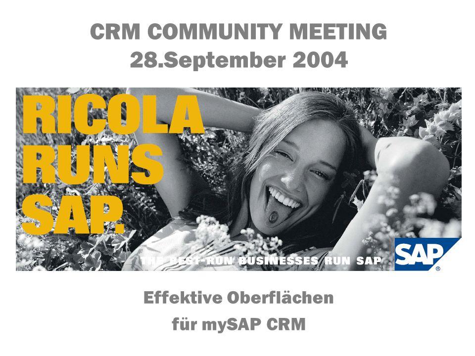 5. November 2013 cheim@infortis.com copyright by SAP (Schweiz) AG und infortis ag Seite 1 von 33 CRM COMMUNITY MEETING 28.September 2004 Effektive Obe