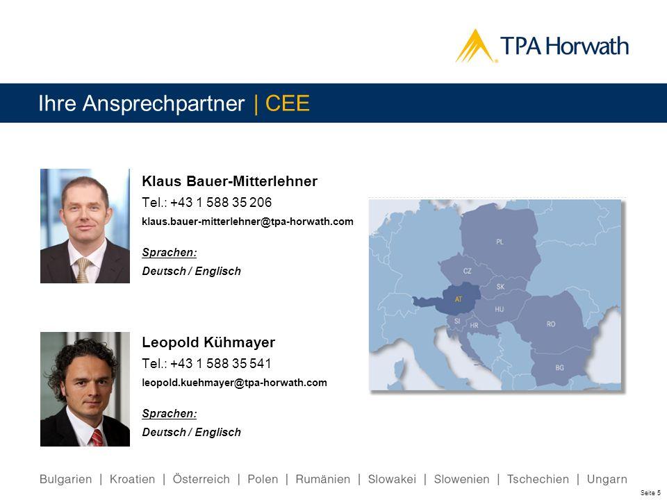 Seite 5 Klaus Bauer-Mitterlehner Tel.: +43 1 588 35 206 klaus.bauer-mitterlehner@tpa-horwath.com Sprachen: Deutsch / Englisch Ihre Ansprechpartner | C
