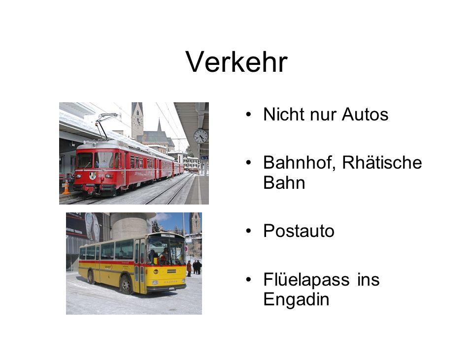 Verkehr Nicht nur Autos Bahnhof, Rhätische Bahn Postauto Flüelapass ins Engadin