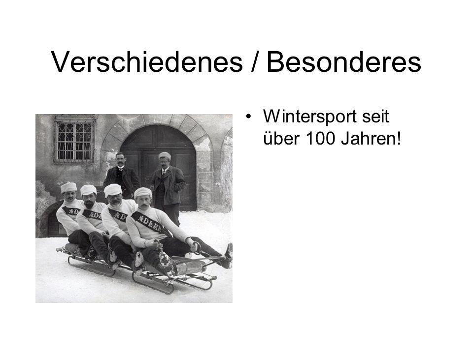 Verschiedenes / Besonderes Wintersport seit über 100 Jahren!