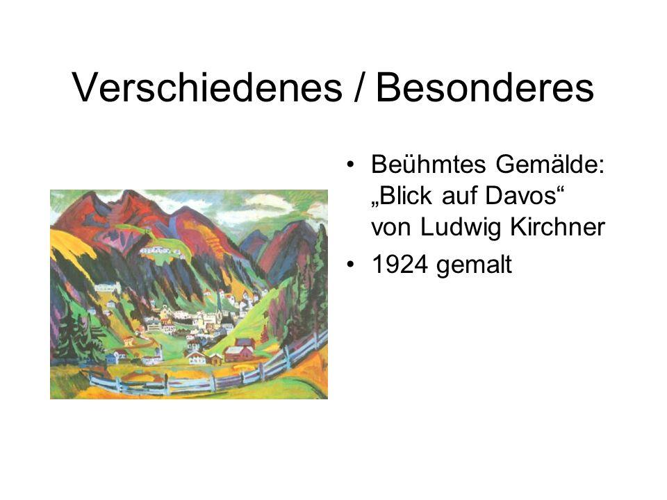 Verschiedenes / Besonderes Beühmtes Gemälde: Blick auf Davos von Ludwig Kirchner 1924 gemalt