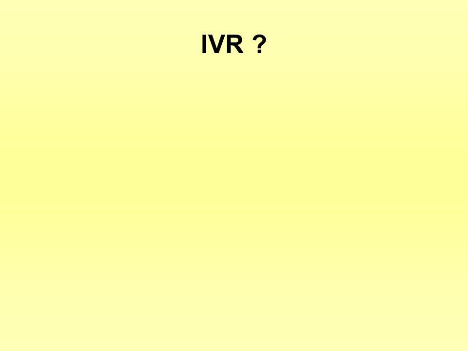 IVR ?