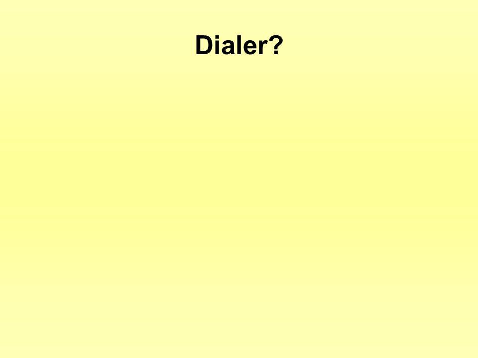 Dialer?