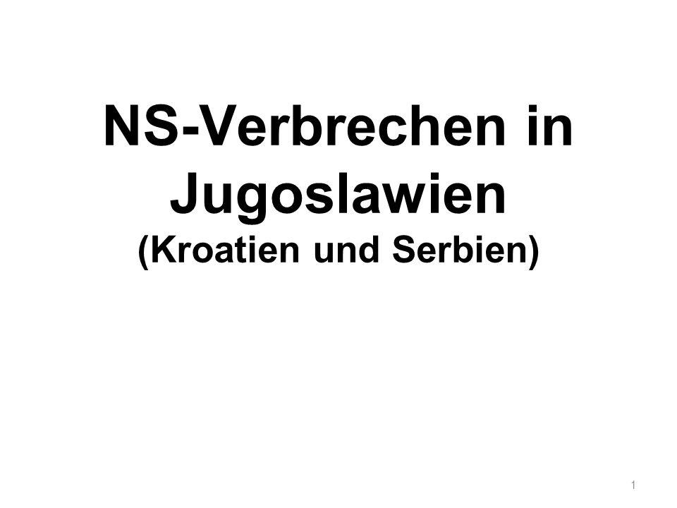 NS-Verbrechen in Jugoslawien (Kroatien und Serbien) 1