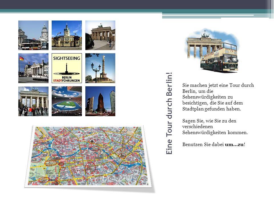 Eine Tour durch Berlin.