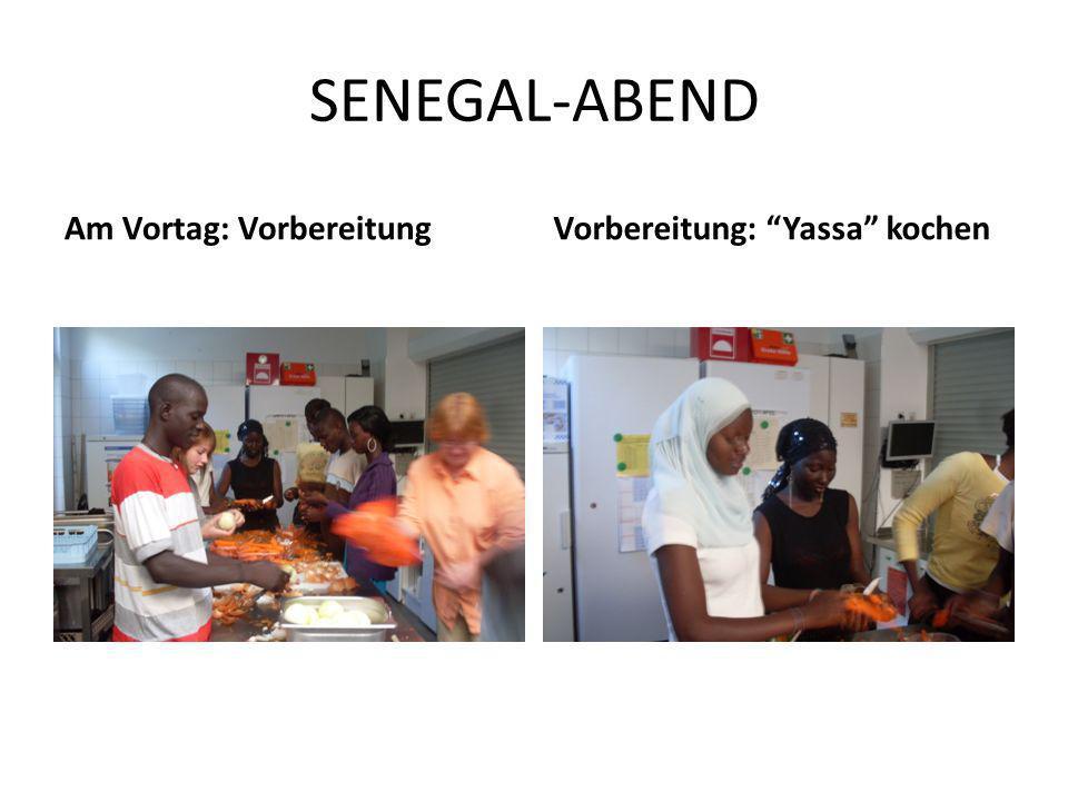 SENEGAL-ABEND Am Vortag: VorbereitungVorbereitung: Yassa kochen