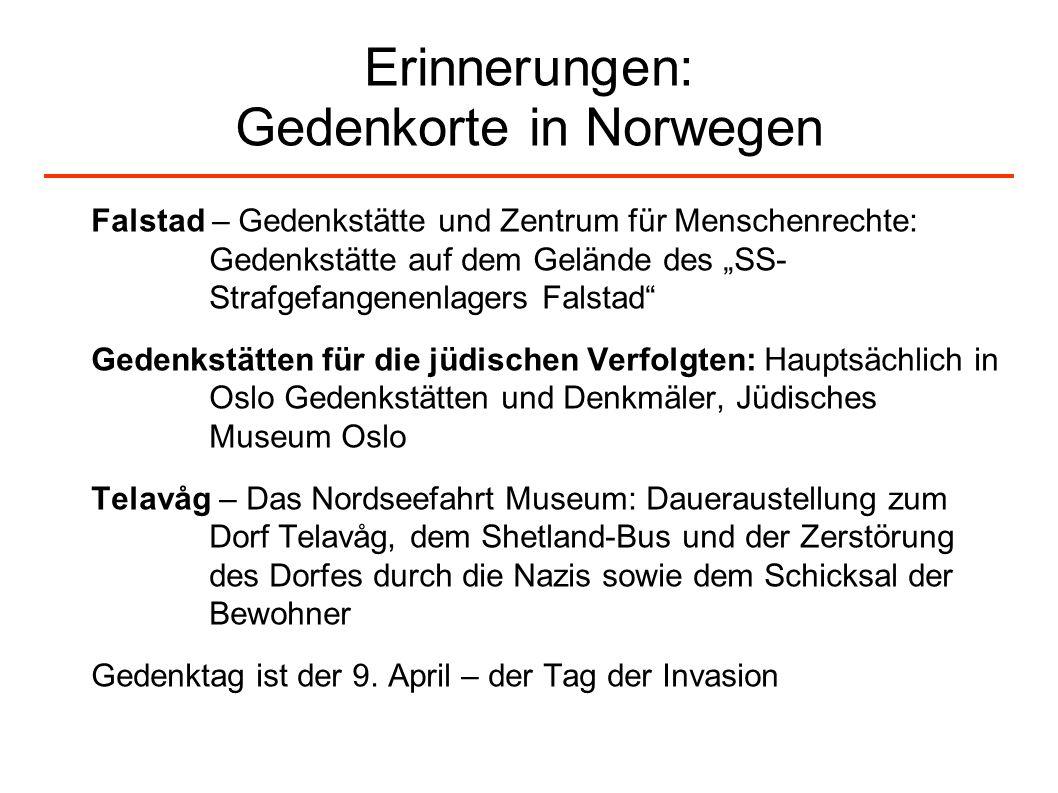 Erinnerungen: Gedenkorte in Norwegen Falstad – Gedenkstätte und Zentrum für Menschenrechte: Gedenkstätte auf dem Gelände des SS- Strafgefangenenlagers