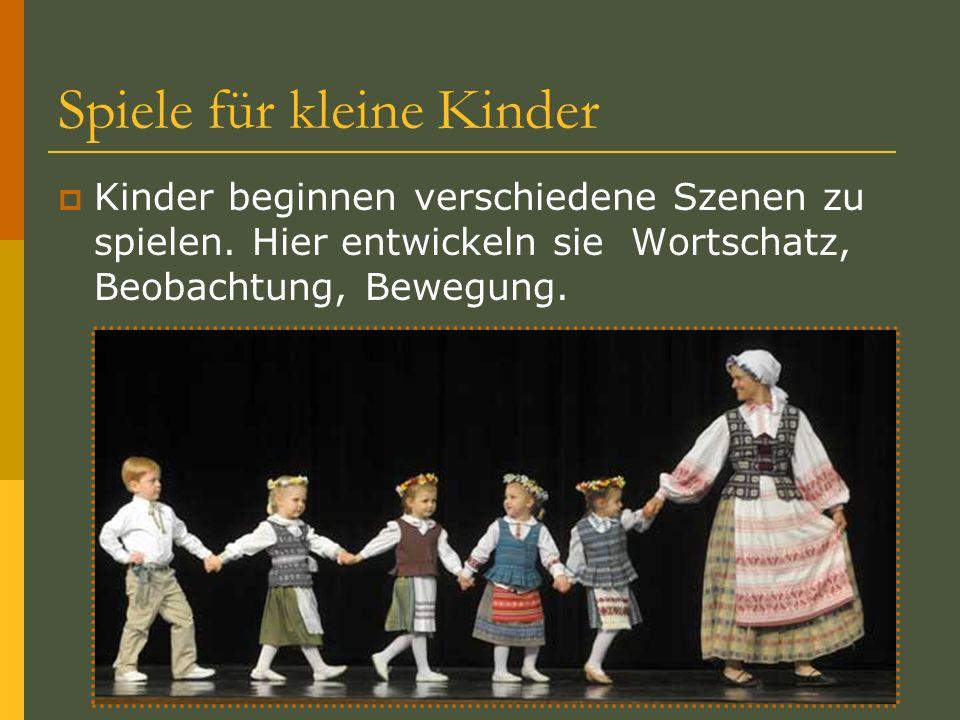 Spiele für kleine Kinder Kinder beginnen verschiedene Szenen zu spielen. Hier entwickeln sie Wortschatz, Beobachtung, Bewegung.