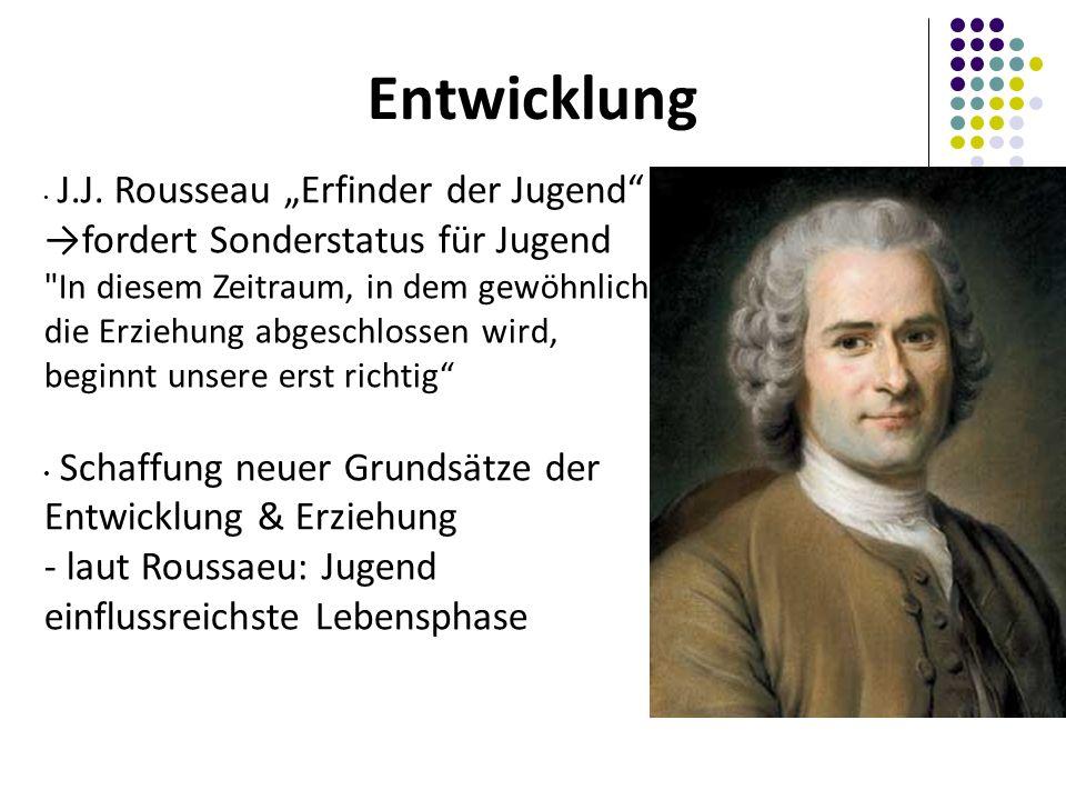 Entwicklung J.J. Rousseau Erfinder der Jugend fordert Sonderstatus für Jugend