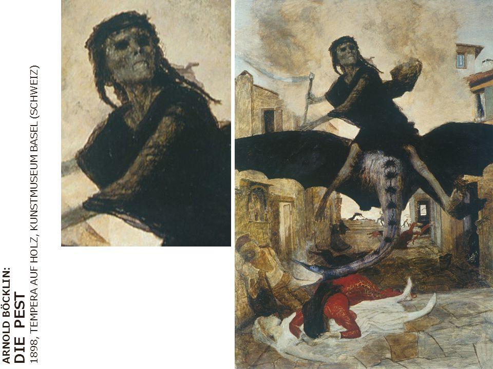 ARNOLD BÖCKLIN: DIE PEST 1898, TEMPERA AUF HOLZ, KUNSTMUSEUM BASEL (SCHWEIZ)