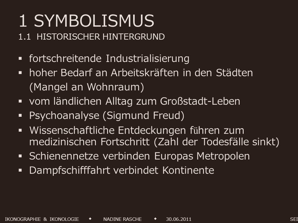 1 SYMBOLISMUS 1.2 MERKMALE & THEMEN literarische & künstlerische Gegenbewegung zum Realismus und Naturalismus Ausdruck einer Geisteshaltung entwickelte sich Mitte des 19.