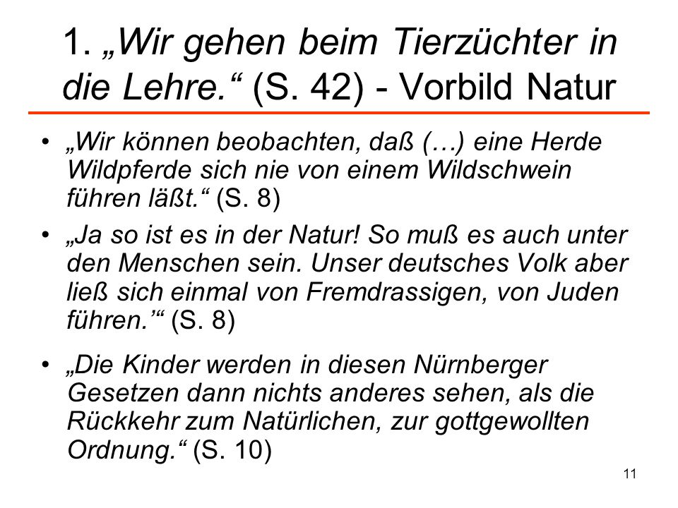 11 1. Wir gehen beim Tierzüchter in die Lehre. (S. 42) - Vorbild Natur Wir können beobachten, daß (…) eine Herde Wildpferde sich nie von einem Wildsch