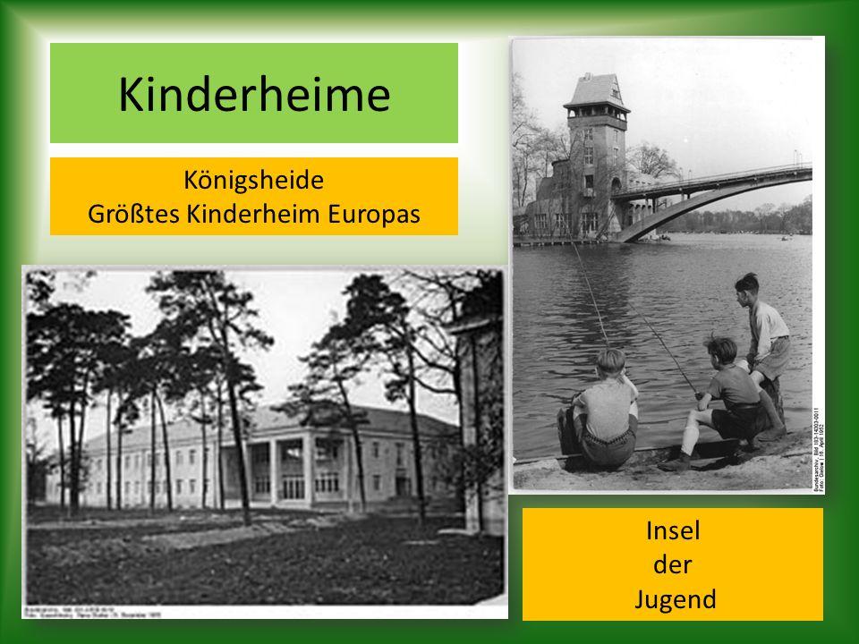 Kinderheime Königsheide Größtes Kinderheim Europas Insel der Jugend