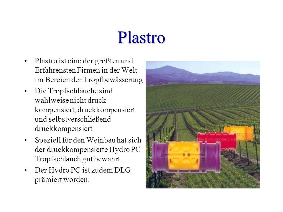 Plastro Plastro ist eine der größten und Erfahrensten Firmen in der Welt im Bereich der Tropfbewässerung Die Tropfschläuche sind wahlweise nicht druck