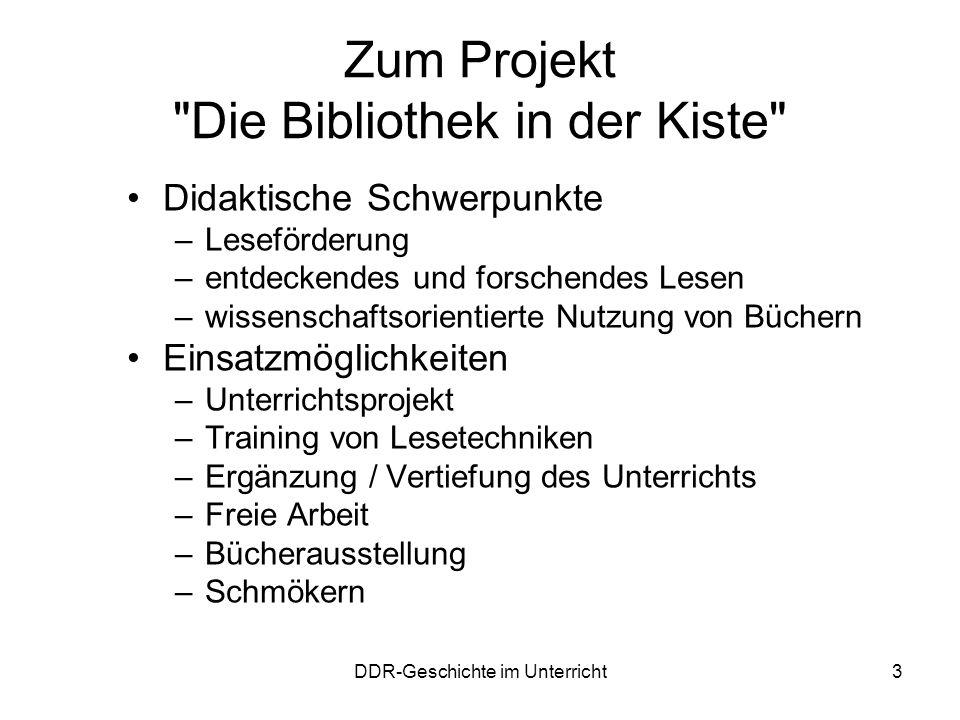 DDR-Geschichte im Unterricht3 Zum Projekt