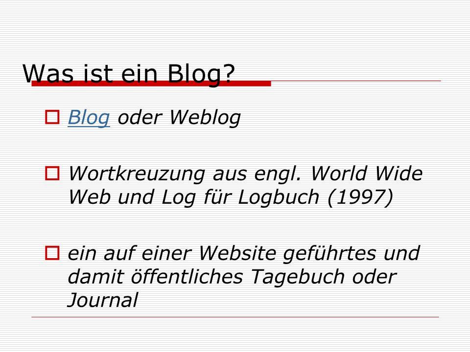 Blog oder Weblog Blog Wortkreuzung aus engl.