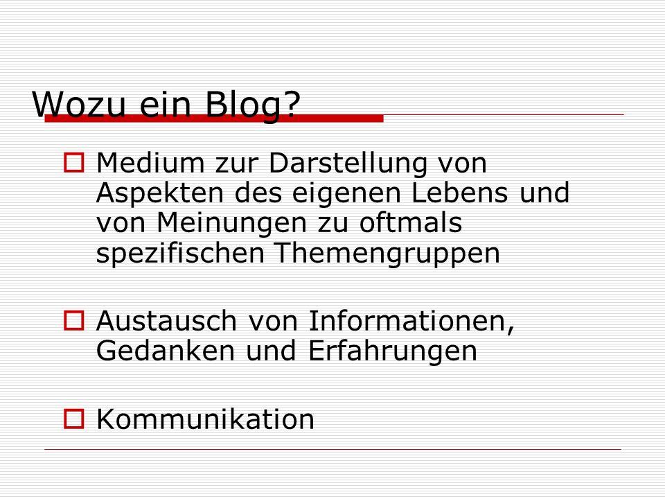 Blogs sind einfach Blogs Blogs sind schnell Blogs sind von überall zu aktualisieren Blogs sind preisgünstig Blogs sind interaktiv Blogs: Vorteile