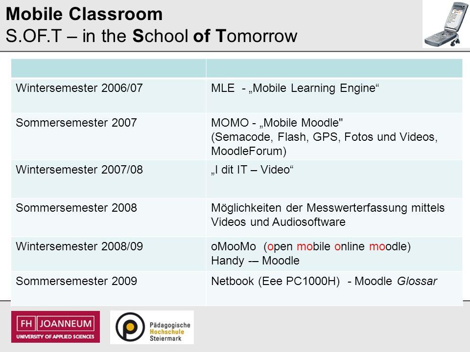 Mobile Classroom S.OF.T – in the School of Tomorrow Didaktische Umsetzung im naturwissenschaftlichen Unterricht