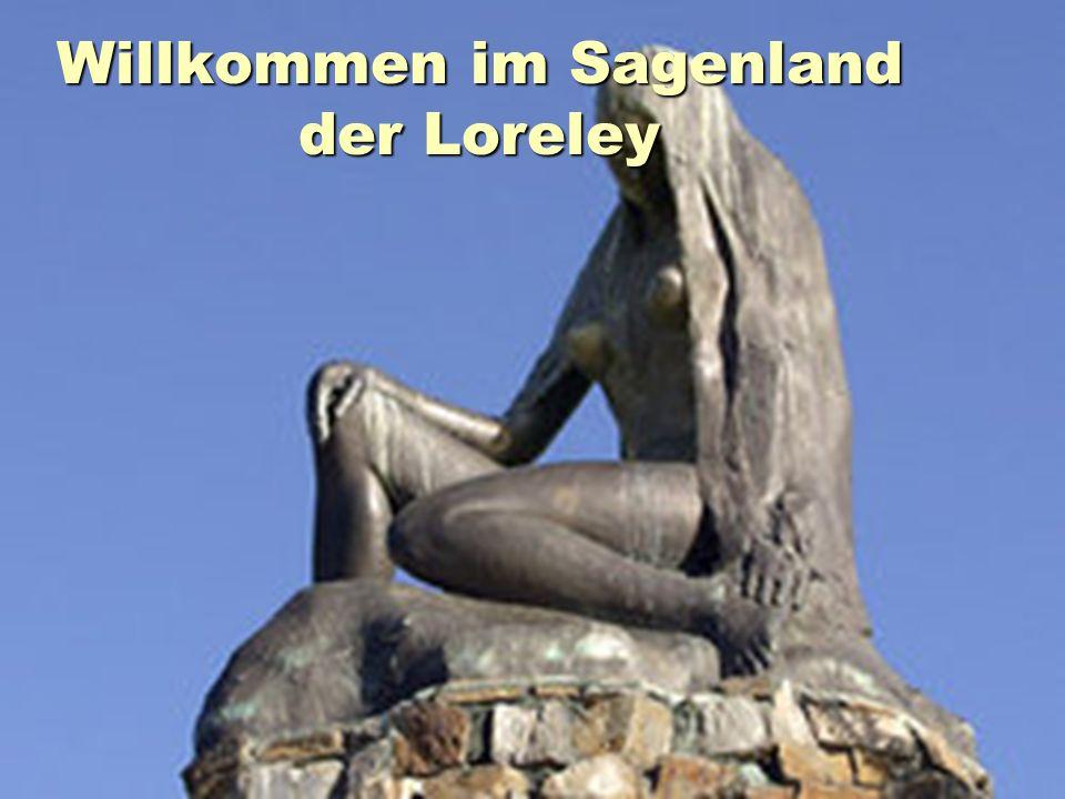 Willkommen im Sagenland der Loreley