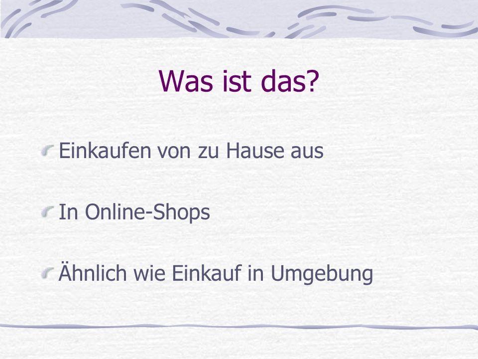 Was ist das? Einkaufen von zu Hause aus In Online-Shops Ähnlich wie Einkauf in Umgebung