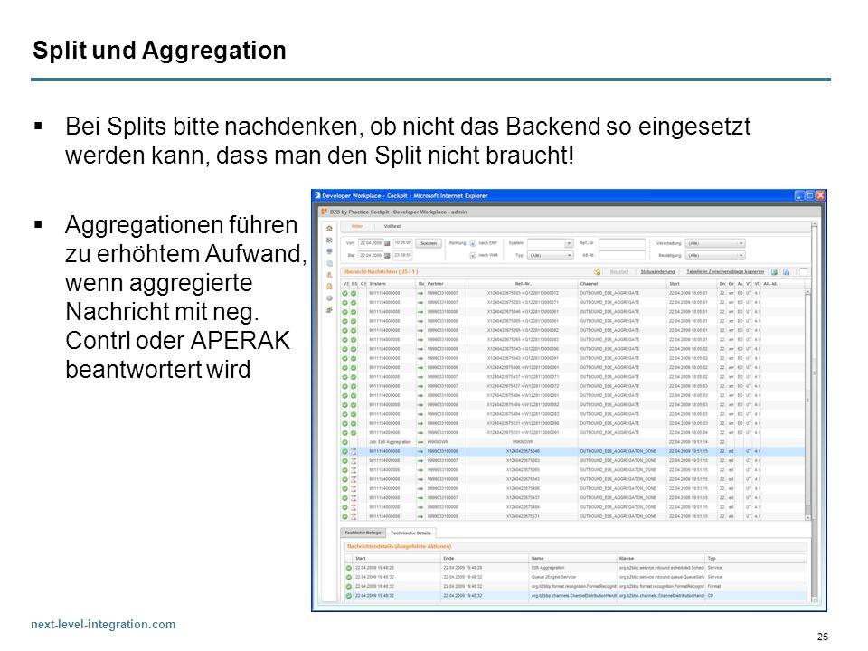 next-level-integration.com 25 Split und Aggregation Bei Splits bitte nachdenken, ob nicht das Backend so eingesetzt werden kann, dass man den Split ni