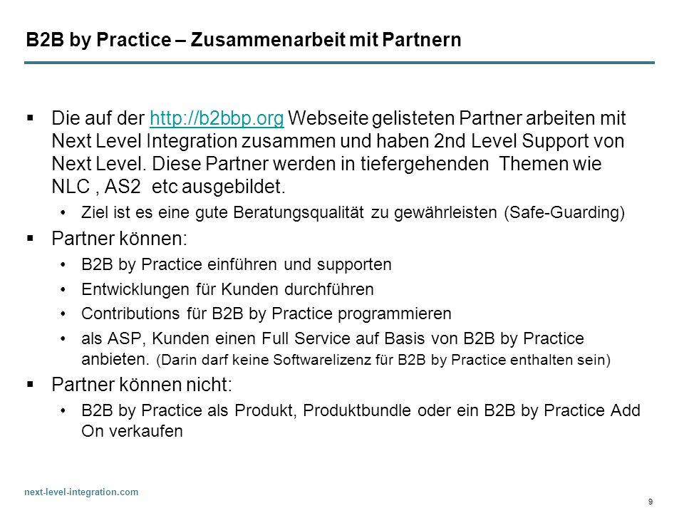next-level-integration.com 9 B2B by Practice – Zusammenarbeit mit Partnern Die auf der http://b2bbp.org Webseite gelisteten Partner arbeiten mit Next