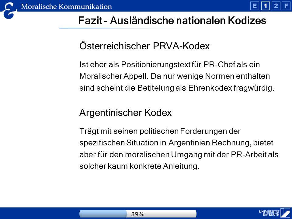 Vergleich mit journalistischen Kodizes 33 Richtlinien für Journalisten -allein im europäischen Raum.