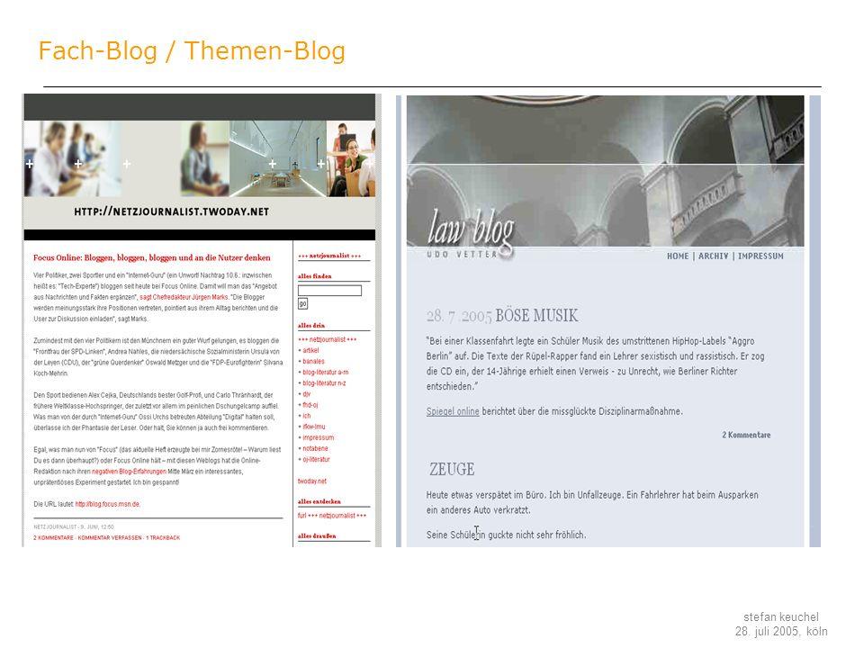 stefan keuchel 28. juli 2005, köln Fach-Blog / Themen-Blog