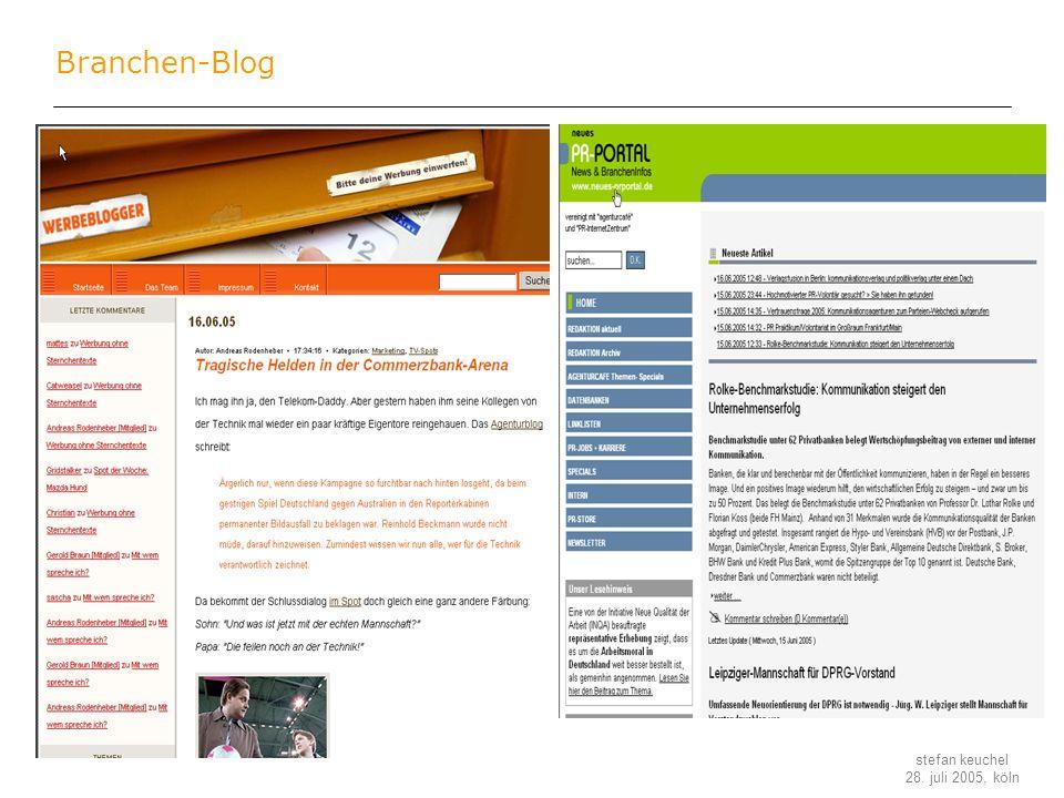 stefan keuchel 28. juli 2005, köln Branchen-Blog