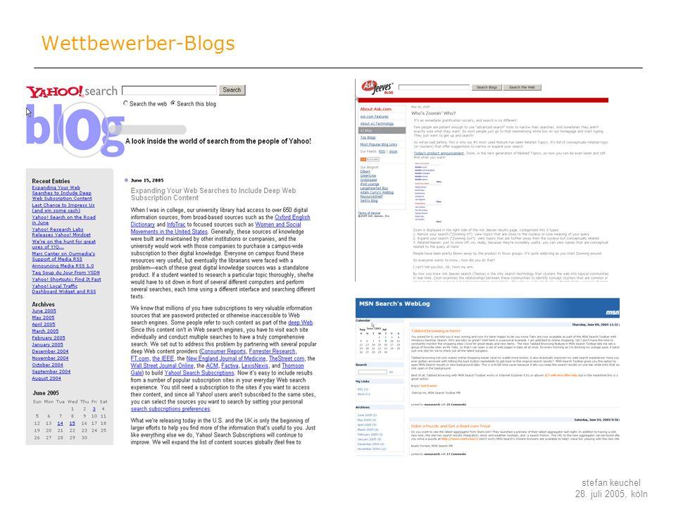 stefan keuchel 28. juli 2005, köln Wettbewerber-Blogs